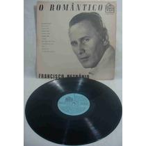 Francisco Petrônio Lp O Romântico 1969 Mono