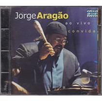 Jorge Aragão - Cd Convida Ao Vivo - 2002 - Seminovo