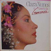Lp Clara Nunes O Canto Da Guerreira 1989