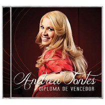 Andrea Fontes - Diploma De Vencedor *lançamento* - Cd - Mk
