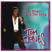 Tom Jones - The Singer And The Song - Lacrado - Importado