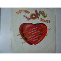 Disco De Vinil Lp Motown Love Songs Lindoooooooo