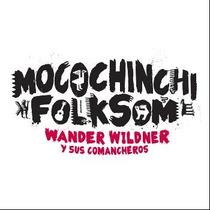 Lp Wander Wildner Y Sus Comancheros - Mocochinchi Folksom
