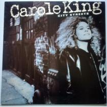 Lp Carole King - City Streets - 1989 - Disco De Vinil