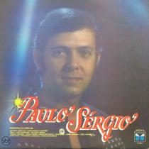 Lp Paulo Sérgio - Última Canção - Vinil Raro