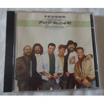 Cd The Fevers - Serie Popular Brasileira
