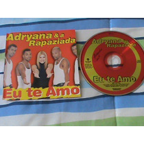 Cd Single Adryana E A Rapaziada - Eu Te Amo Abril Music 2001