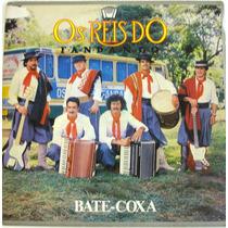Vinil / Lp Os Reis Do Fandango - Bate-coxa