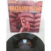 Walter Wanderley Brazilian Blend Usa Bossa Raro Exc Est