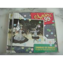 Cd Carnaval 99 - Sambas De Enredo Escolas De São Paulo 1999