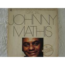 Johnny Mathis Especial 14 Sucessos Lp Vinil Zerado Pop Soul