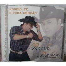 Cd Rick Bahia / Rodeio, Fé E Pura Emoção / Frete Gratis