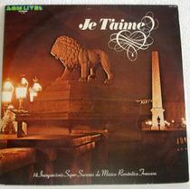 Vinil / Lp - Je Taime - Música Romantica Francesa