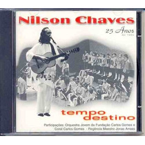 Cd Nilson Chaves - 25 Anos - Ao Vivo - Tempo Destino - 1999