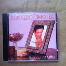 Cd Agnaldo Timóteo - Participação Especial De Angela Maria