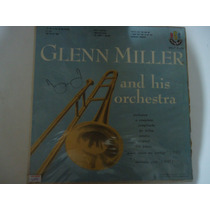 Disco De Vinil Lp Glenn Miller And His Orchestra Lindoooo
