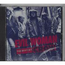 Crow - Best Of - Evil Woman - Slow Down - Lacrado - Original