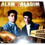 Alan E Aladim - Grandes Sucessos - Cd Lacrado Original Novo