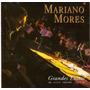 Cd Mariano Mores - Grandes Exitos Em Vivo - Novo***