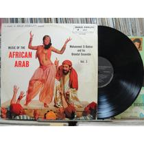 Mohammed El Bakkar Music Of The African Arab Lp Jazz Blues