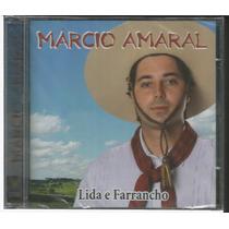 Cd Márcio Amaral - Lida E Farrancho (fandangueiro) Tchequito