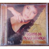 Cd Gigantes Da Música Sertaneja Roberta Miranda