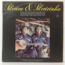 Lp Silveira E Silveirinha - Gravações Originais - 1987 - Pho