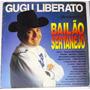 Lp Gugu Liberato - Apresenta Bailao Sertanejo