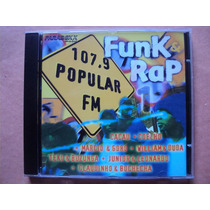 Funk E Rap/ 107,9 Popular Fm- Cd C/ Vários Artistas- 1997