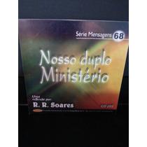 Cd: Soares, R R - Mensagens 68 - Nosso Duplo Ministério