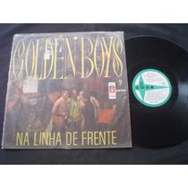 Lp Golden Boys - Na Linha De Frente - 1968 - Mono - Perfeito