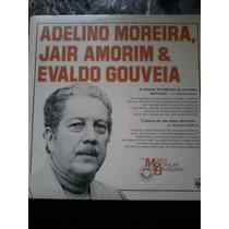 Lp Vinil Lp Adelino Moreira Jair Amorim Evaldo Golveia,raro