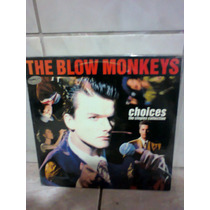 Lp The Blow Monkeys Choices The Singles Collection