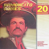 Cd Ramoncito Gomes 20 Sucessos - Lacrado - C8