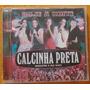 Cd Calcinha Preta (vol.11 Hoje Á Noite Inéditas