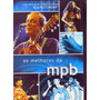 Dvd Os Melhores Da Mpb Novo E Lacrado Bethania Ro Ro