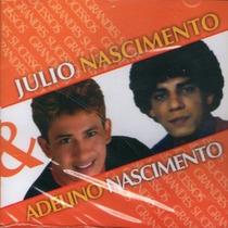 Cd / Julio Nascimento E Adelino Nascimento = Grandes Sucess