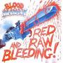 Blood Money - Red Raw And Bleeding! - (digi) - (bonus)-(nac)