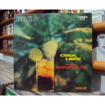 Lp Vinil - Orquestra Românticos De Cuba - Cuba Libre Vol. 2