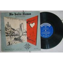 Lp 10´´ No Belo Reno.bom Estado
