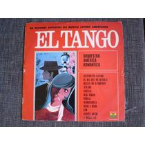 Os Maiores Sucessos Da Musica Latino Americana - El Tango