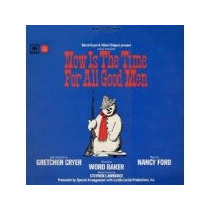 Cd Now Is The Time For All Good Men (1967 Original Off-broad