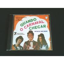 Cd Trilha Sonora Original Do Filme Quando O Carnaval Chegar