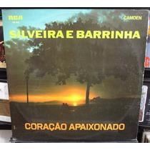 Lp Vinil Silveira E Barrinha - Coração Apaixonado - 1970