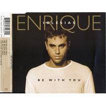 Enrique Iglesias Be With You 2 Faixas Cd Single Raro 25,00
