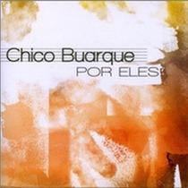 Cd Chico Buarque -eles- Renato Russo, Caetano Veloso, Djavan
