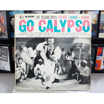 Lp Vinil - The Island Boys - Go Calypso