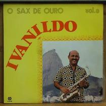 Lp Ivanildo - O Sax De Ouro Vol. 3