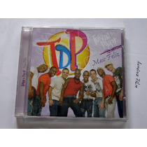 Tdp Turma Do Pagode Mais Feliz Cd Novo Original Lacrado