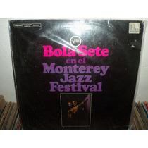Lp Bola Sete En El Monterey Jazz Festival 1967 Importado